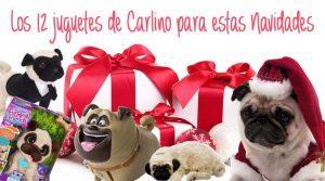 Los 12 juguetes de carlino para estas navidades